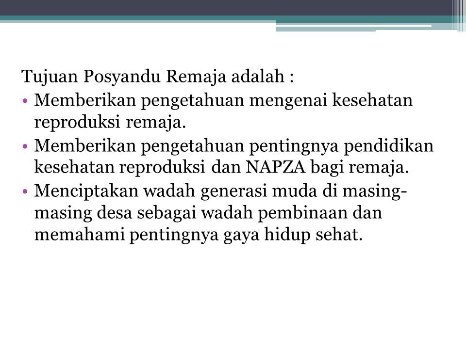 Tujuan Posyandu Remaja adalah :