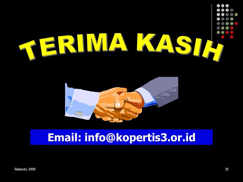 TERIMA KASIH Email: info@kopertis3.or.id Rakerda 2009