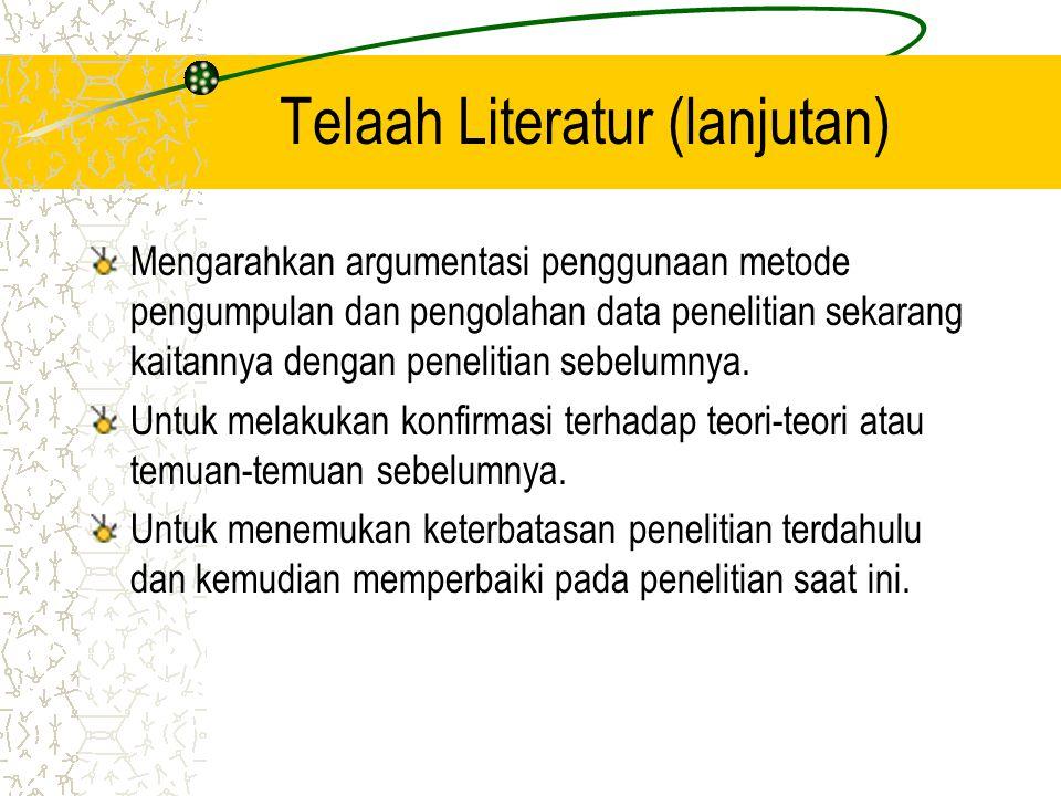 Telaah Literatur (lanjutan)
