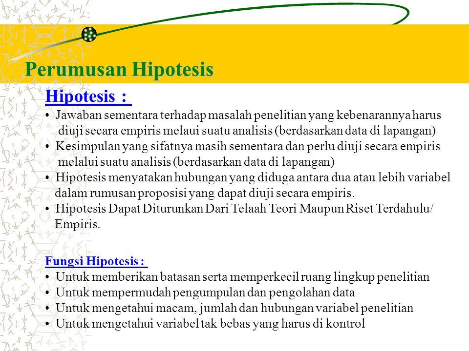 Perumusan Hipotesis Hipotesis :