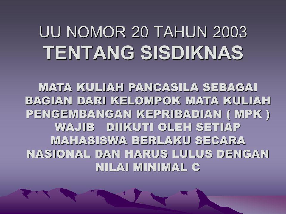 UU NOMOR 20 TAHUN 2003 TENTANG SISDIKNAS