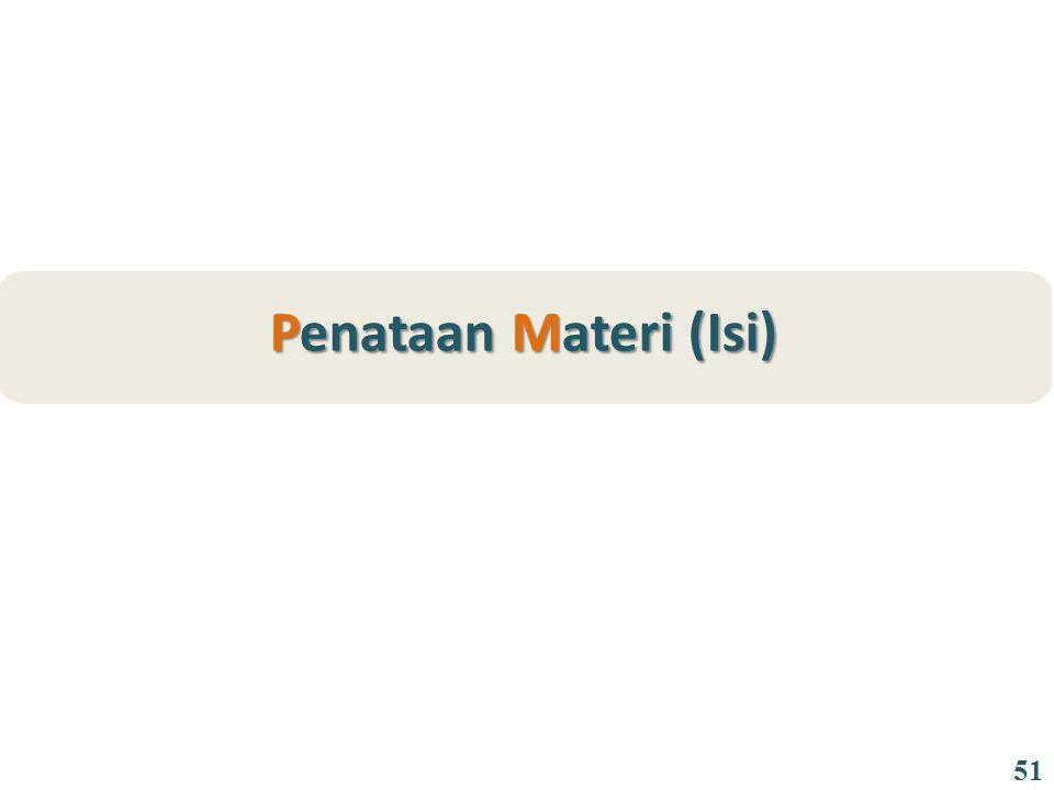 Penataan Materi (Isi) 51
