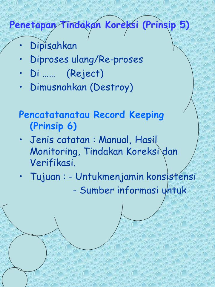 Penetapan Tindakan Koreksi (Prinsip 5)