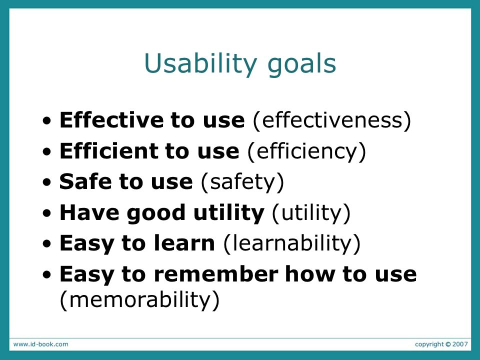 Usability goals Effective to use (effectiveness)