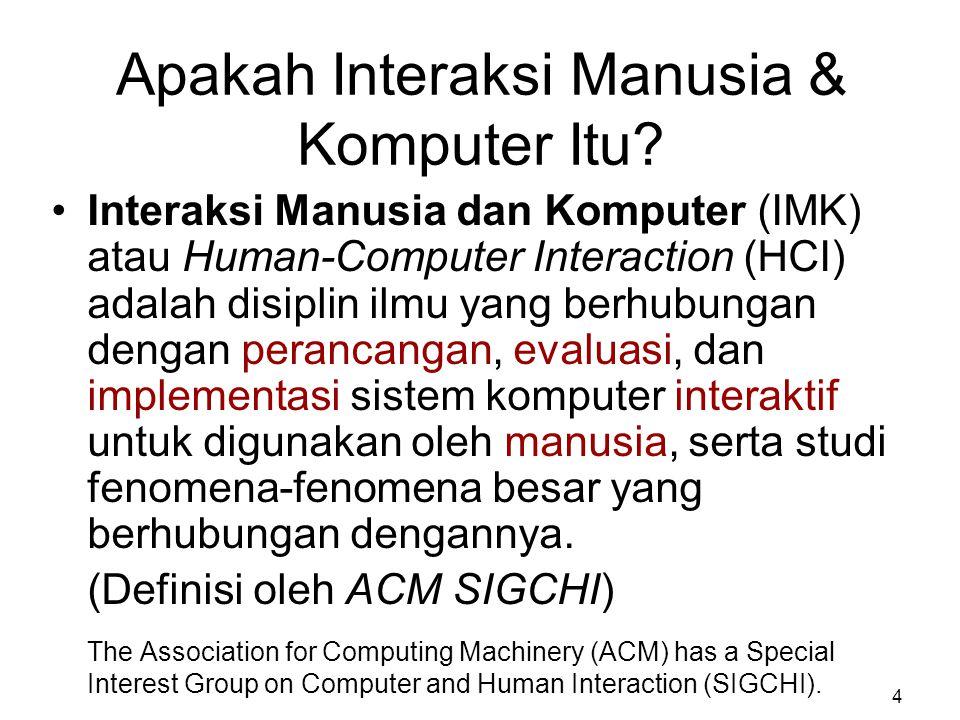 Apakah Interaksi Manusia & Komputer Itu
