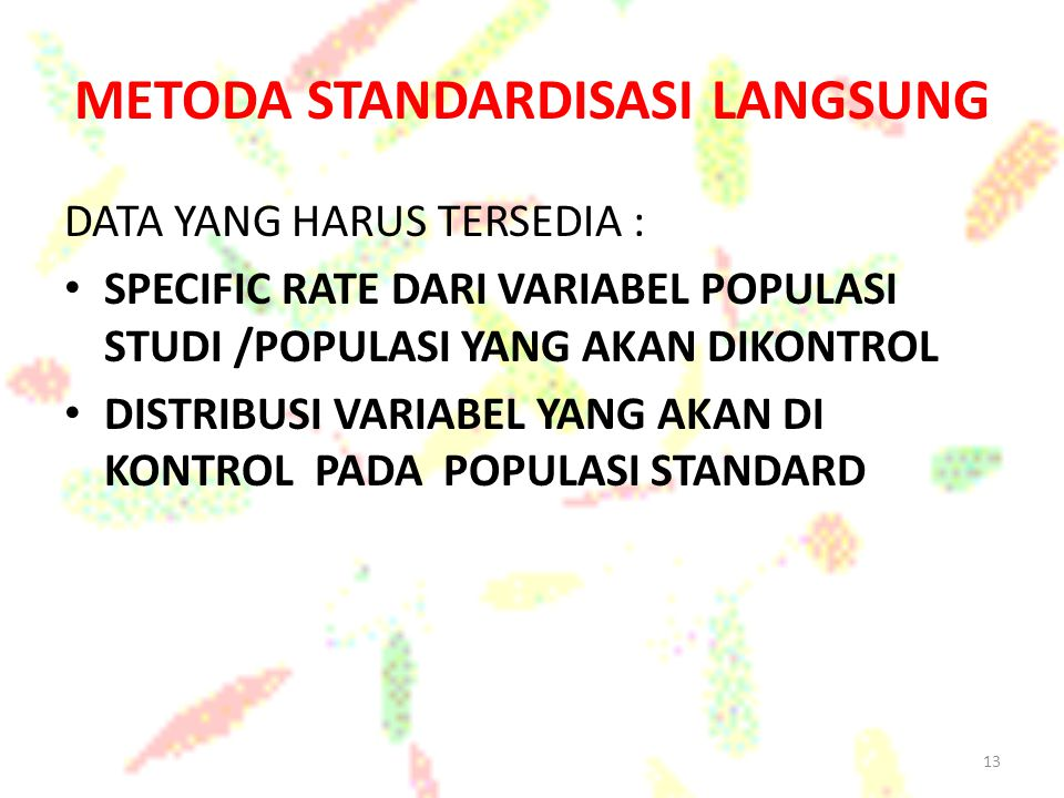 METODA STANDARDISASI LANGSUNG