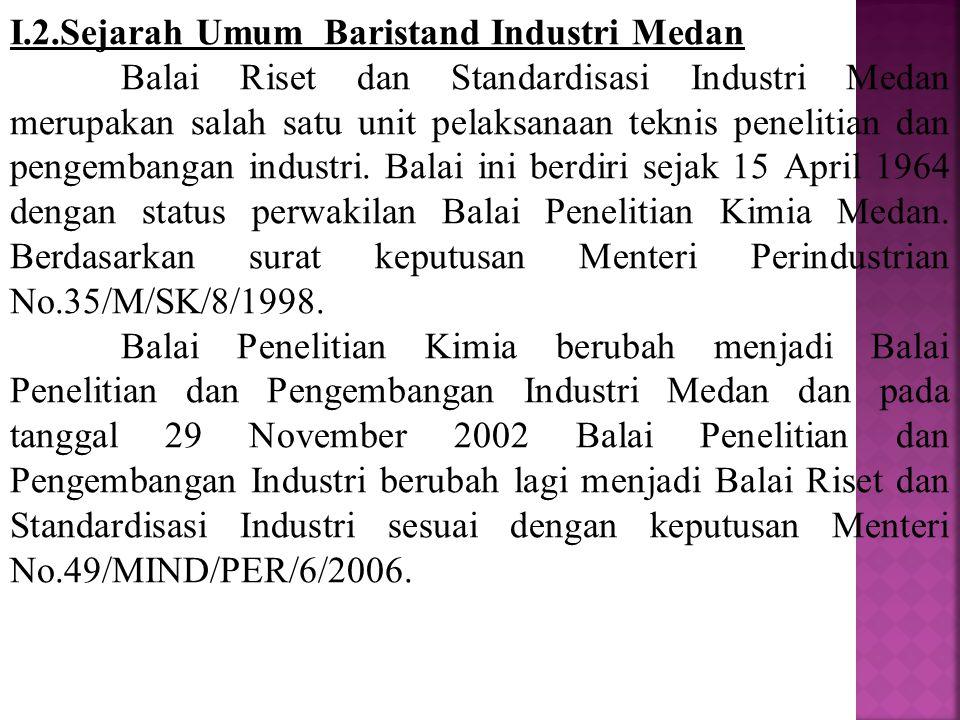 I.2.Sejarah Umum Baristand Industri Medan