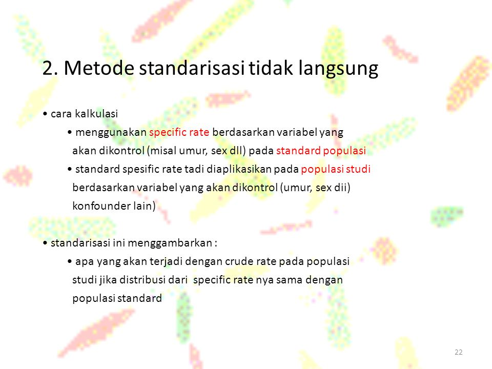 2. Metode standarisasi tidak langsung