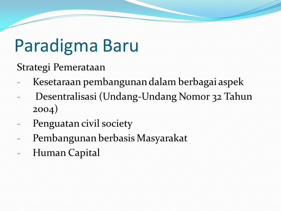 Paradigma Baru Strategi Pemerataan