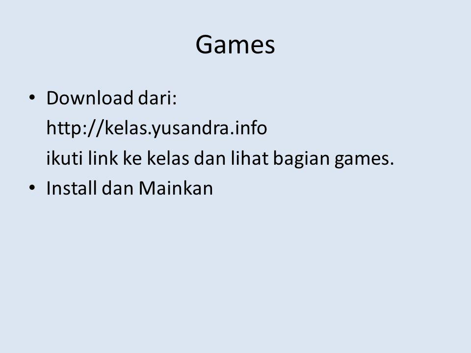 Games Download dari: http://kelas.yusandra.info