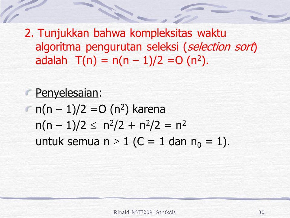 untuk semua n  1 (C = 1 dan n0 = 1).