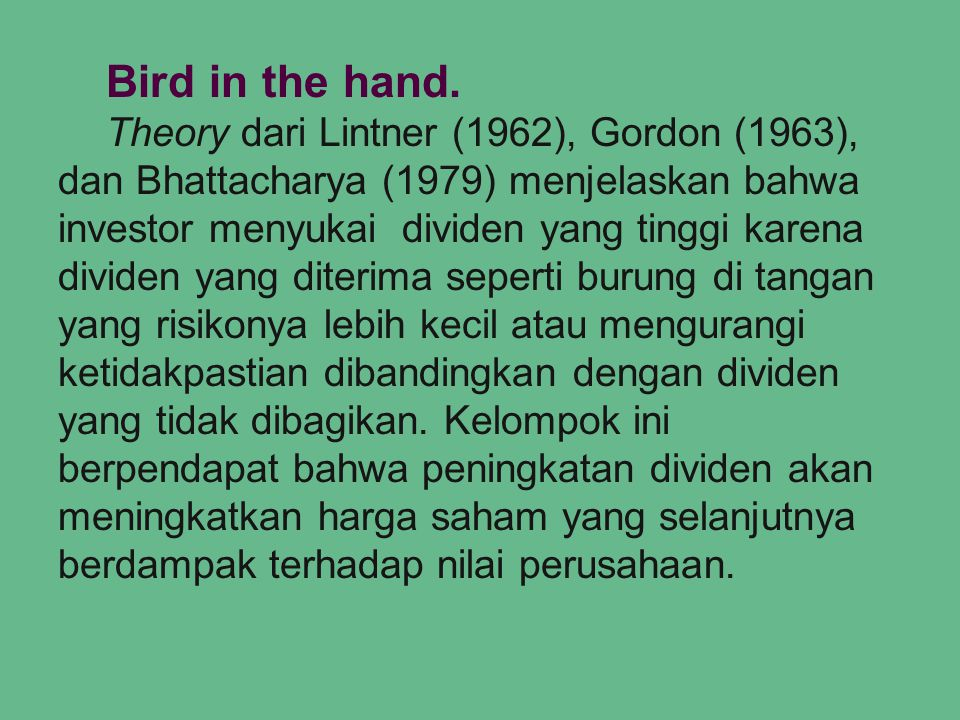 Bird in the hand.