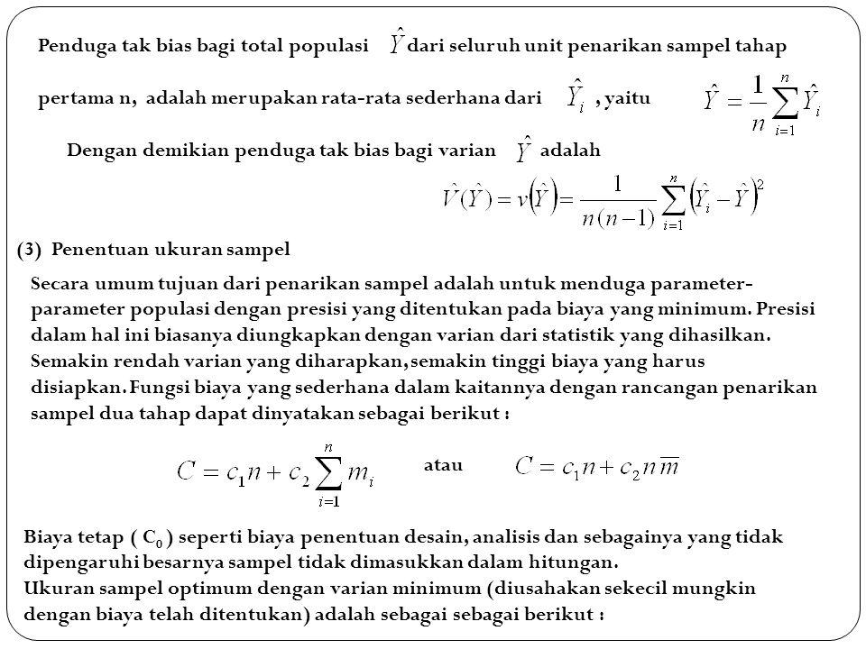 Penduga tak bias bagi total populasi dari seluruh unit penarikan sampel tahap