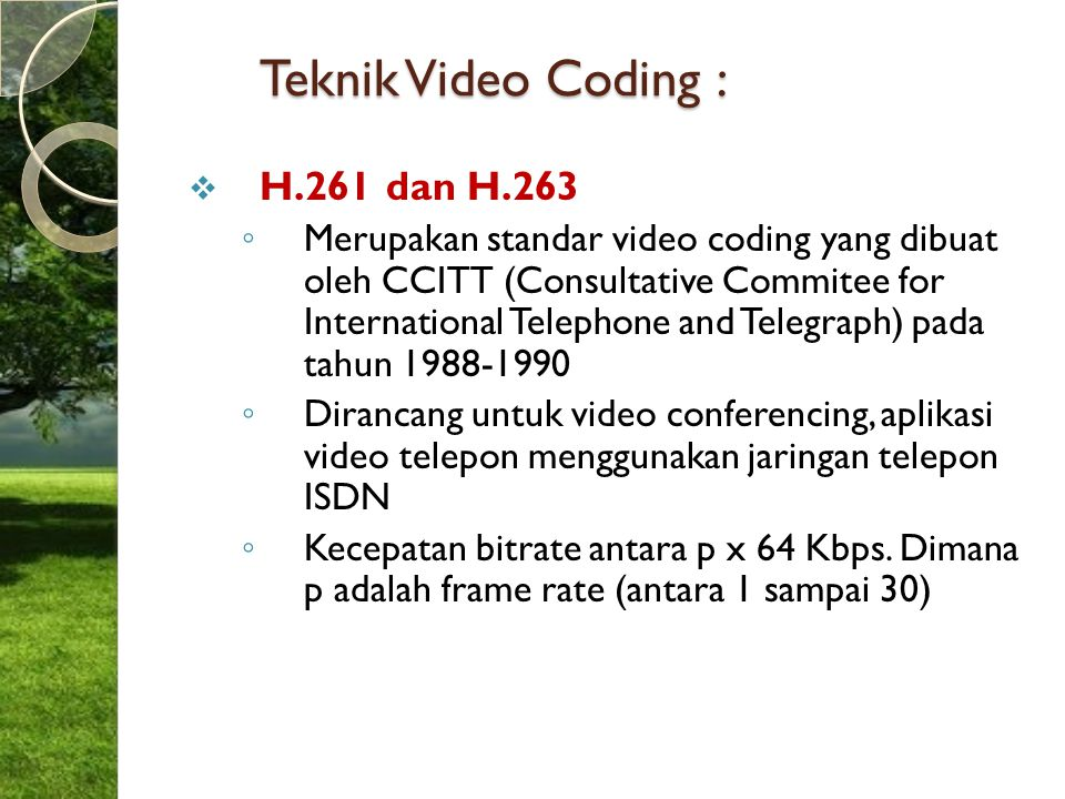 Teknik Video Coding : H.261 dan H.263