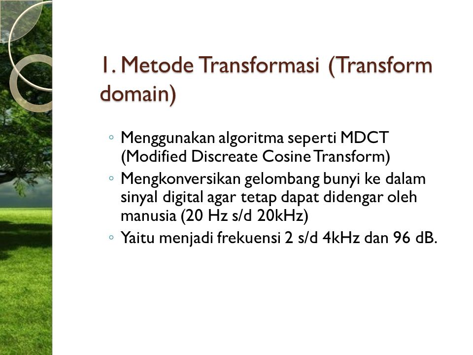 1. Metode Transformasi (Transform domain)