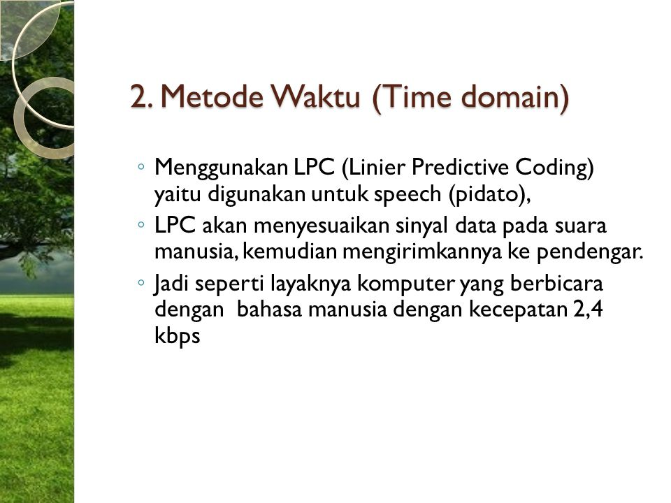 2. Metode Waktu (Time domain)
