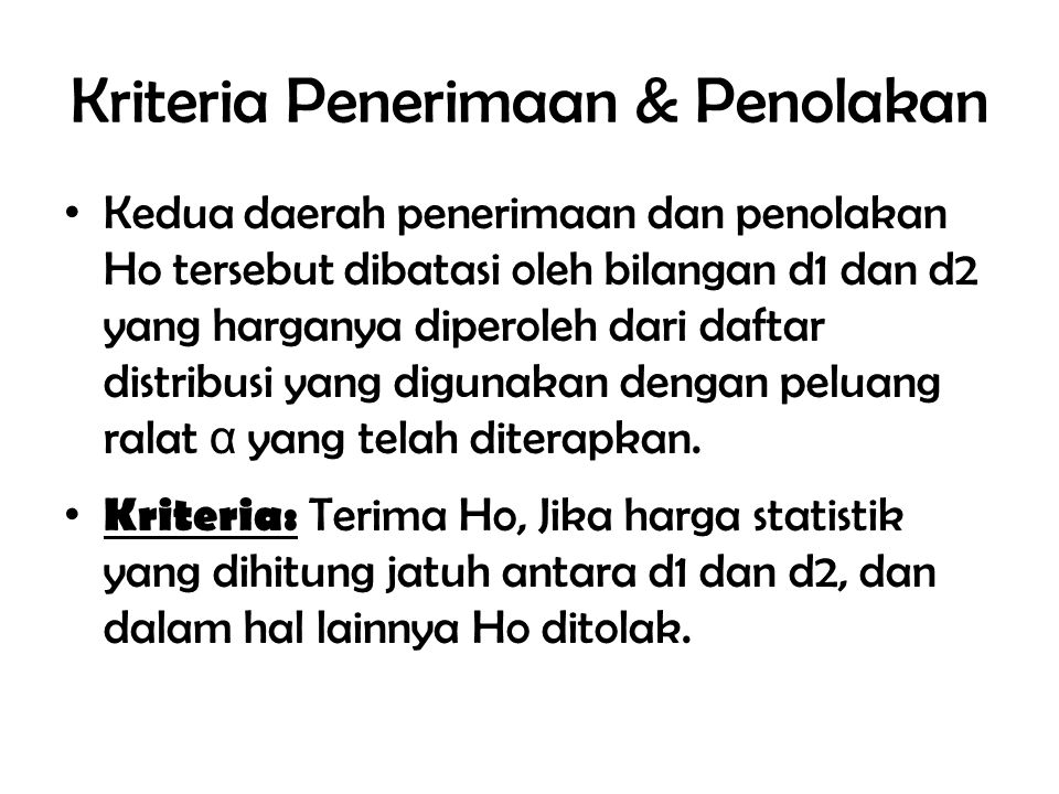 Kriteria Penerimaan & Penolakan