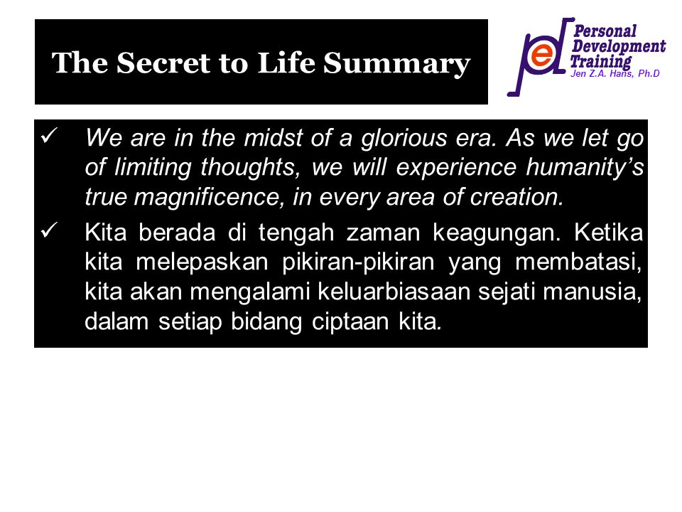 The Secret to Life Summary