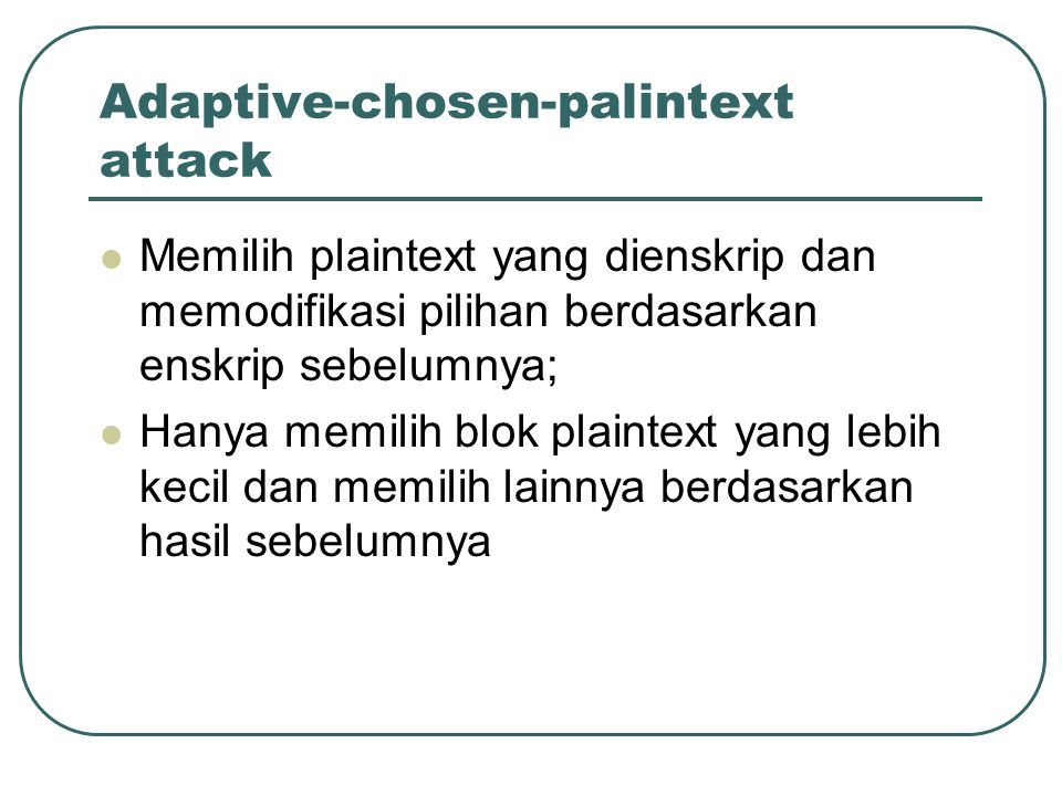 Adaptive-chosen-palintext attack