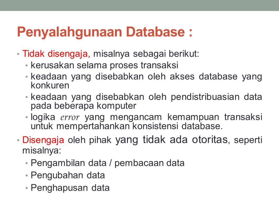 Penyalahgunaan Database :