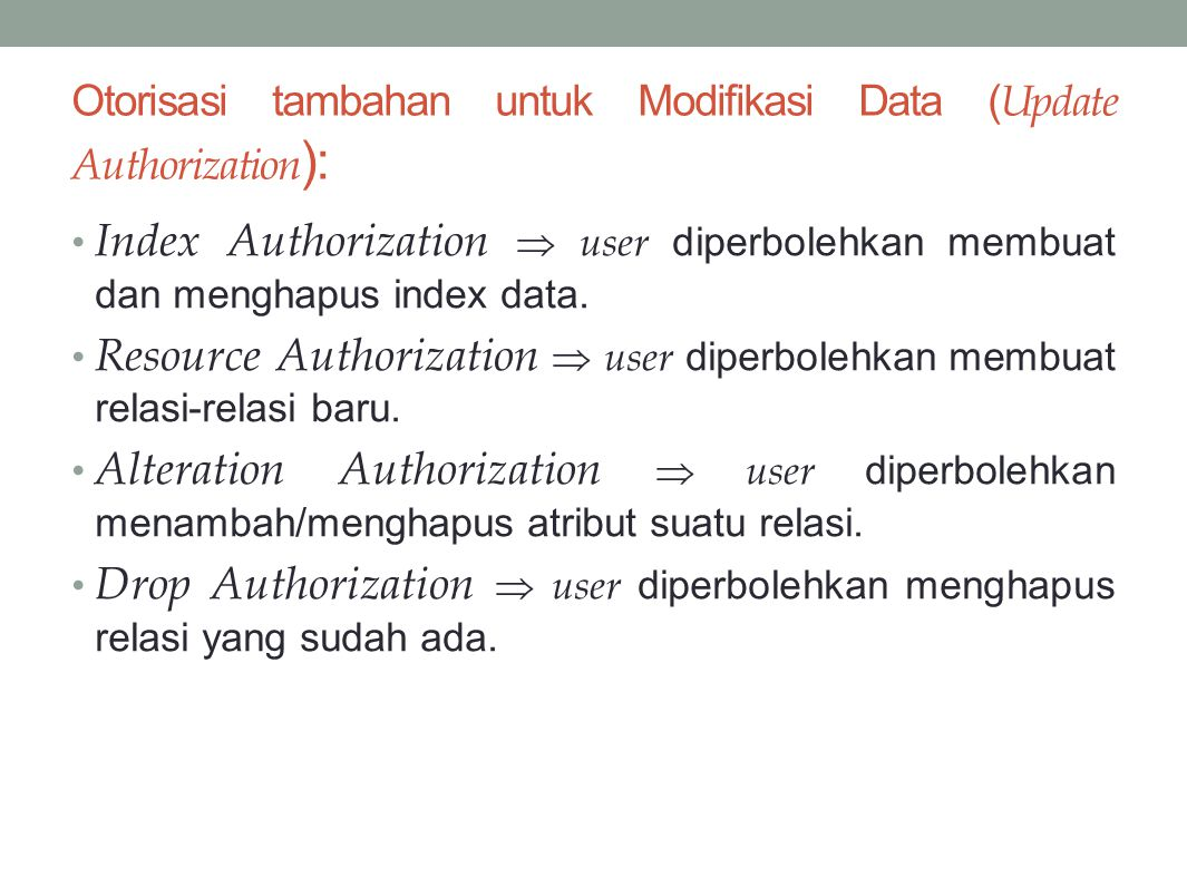 Otorisasi tambahan untuk Modifikasi Data (Update Authorization):