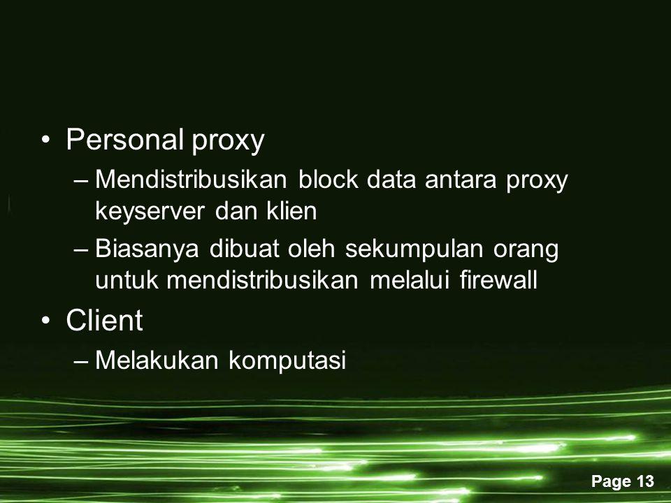 Personal proxy Mendistribusikan block data antara proxy keyserver dan klien.