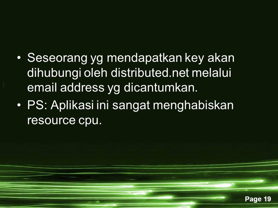 Seseorang yg mendapatkan key akan dihubungi oleh distributed