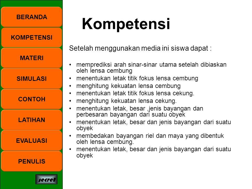 Kompetensi Setelah menggunakan media ini siswa dapat : BERANDA