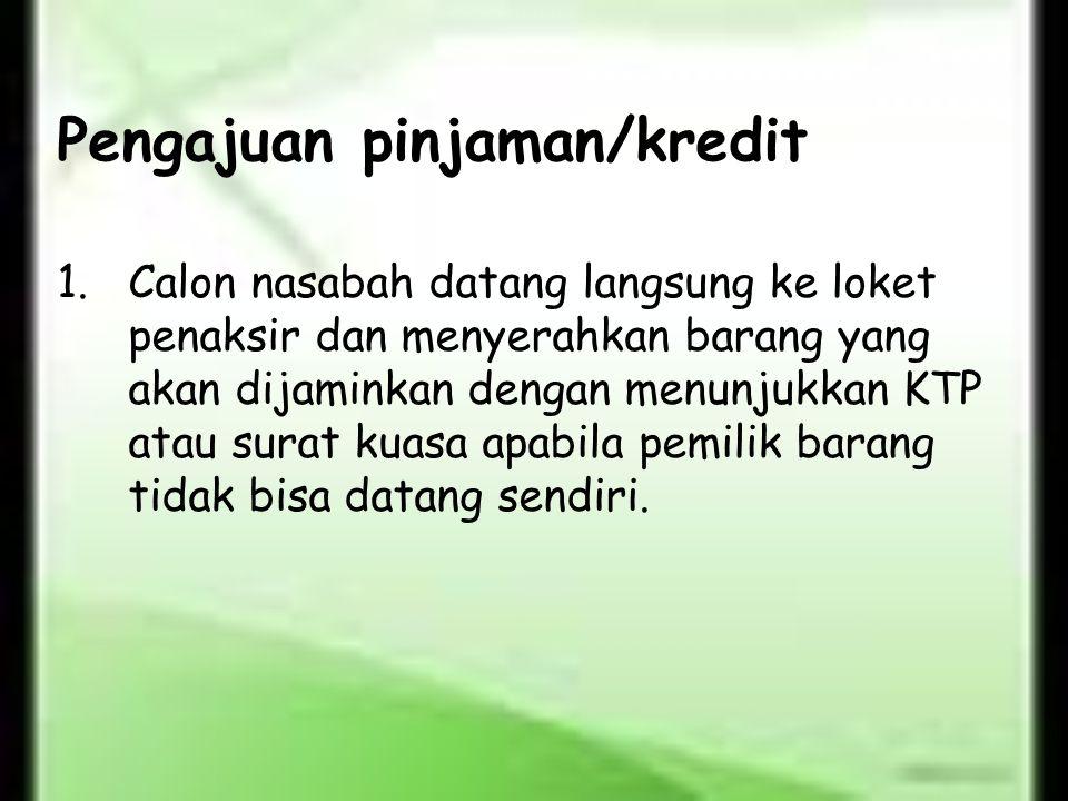Pengajuan pinjaman/kredit
