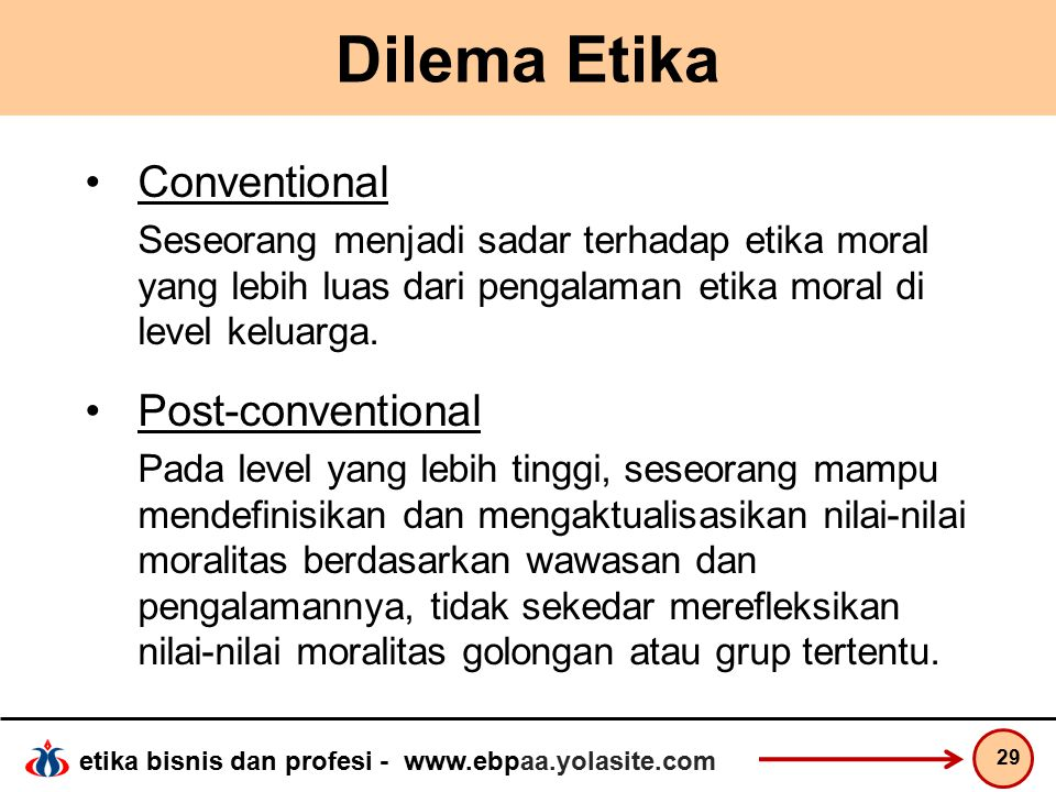 Dilema Etika Conventional Post-conventional