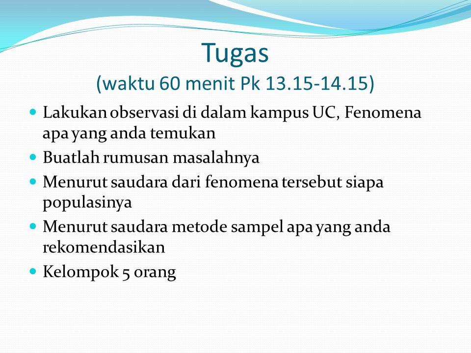 Tugas (waktu 60 menit Pk 13.15-14.15)