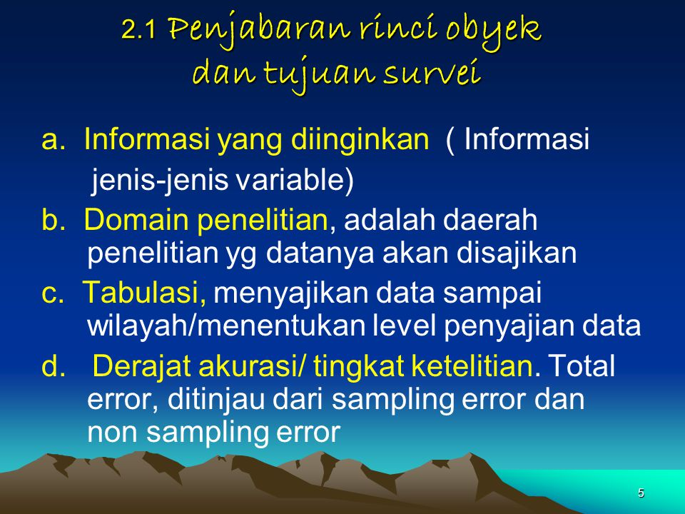 2.1 Penjabaran rinci obyek dan tujuan survei