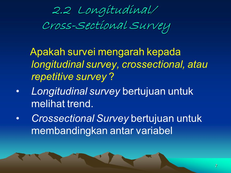 2.2 Longitudinal/ Cross-Sectional Survey