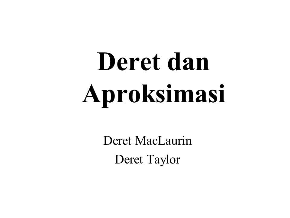 Deret MacLaurin Deret Taylor