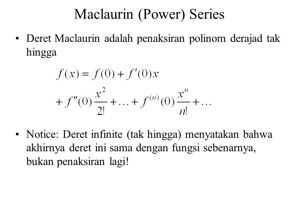 Maclaurin (Power) Series