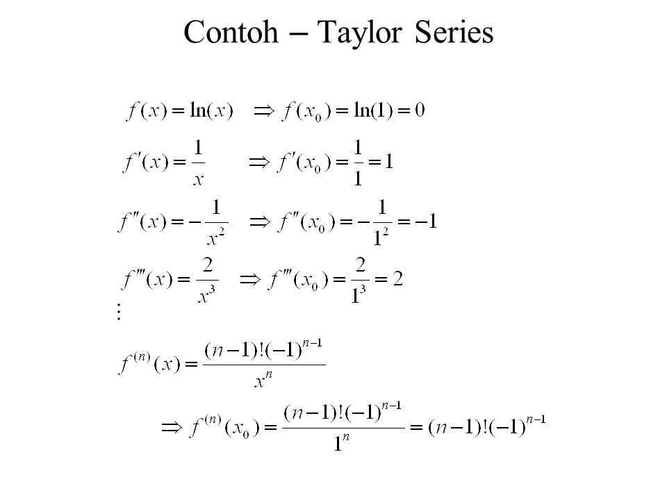Contoh – Taylor Series