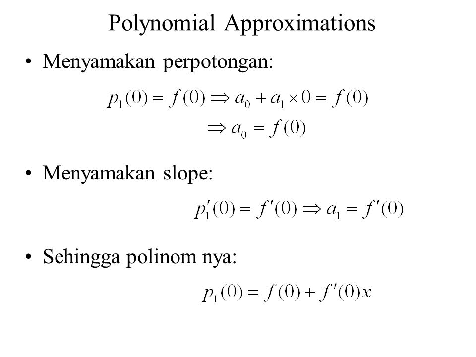 Polynomial Approximations