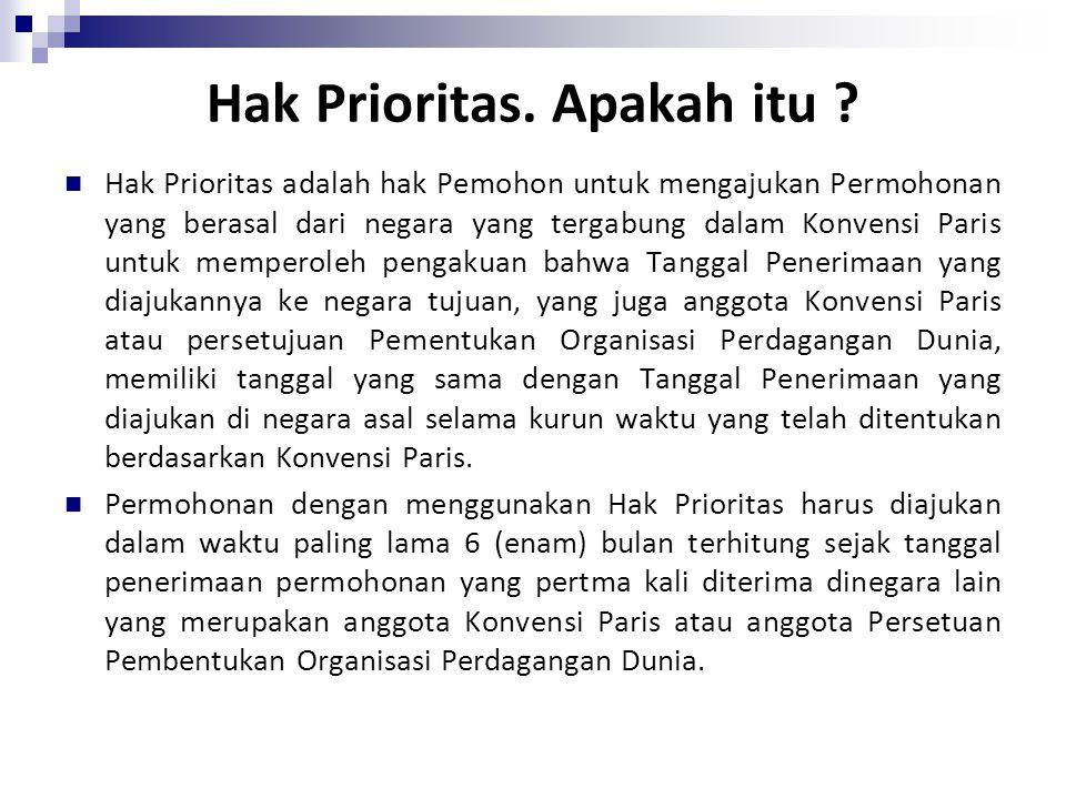 Hak Prioritas. Apakah itu