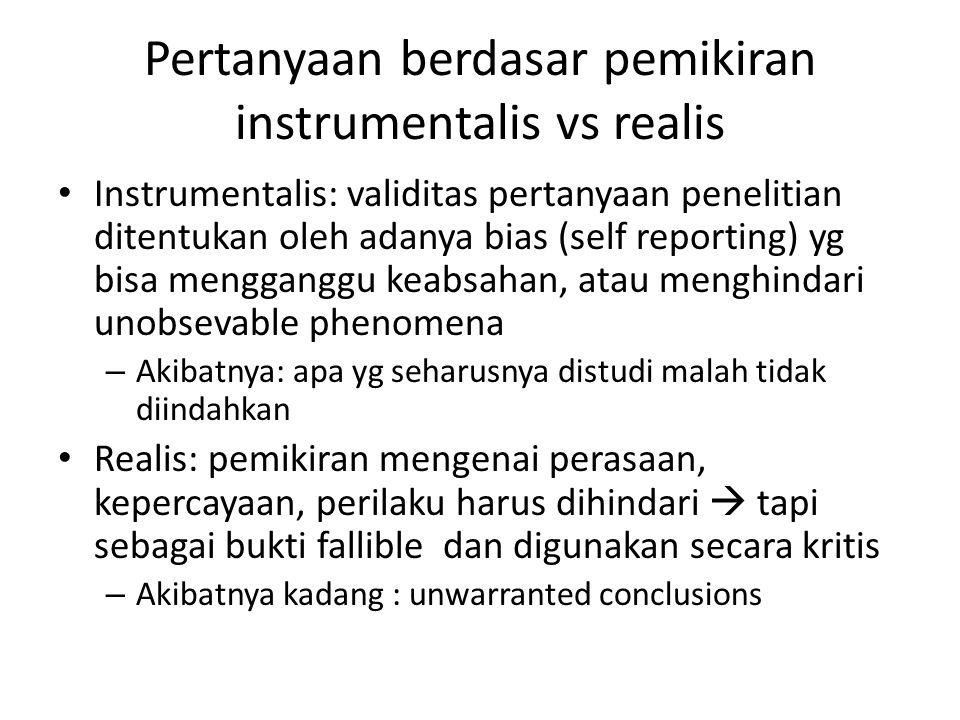 Pertanyaan berdasar pemikiran instrumentalis vs realis