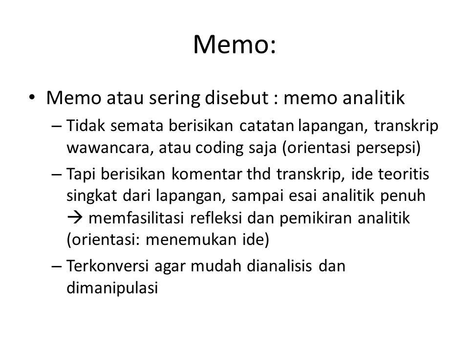 Memo: Memo atau sering disebut : memo analitik