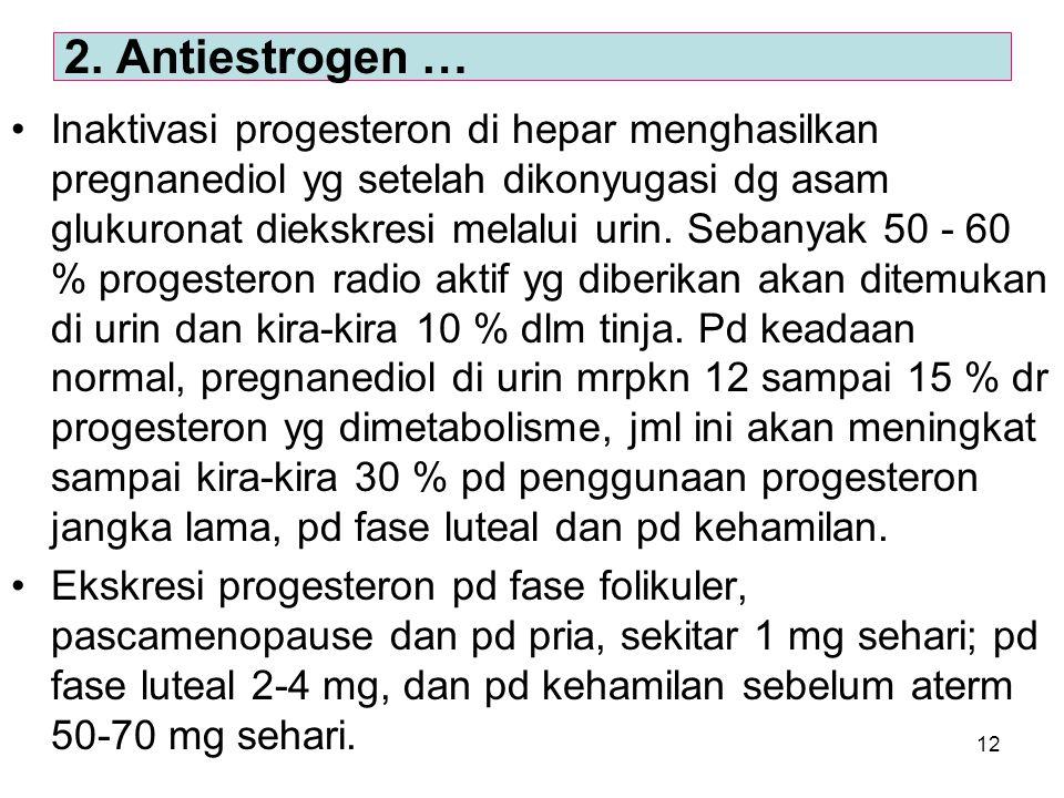 2. Antiestrogen …