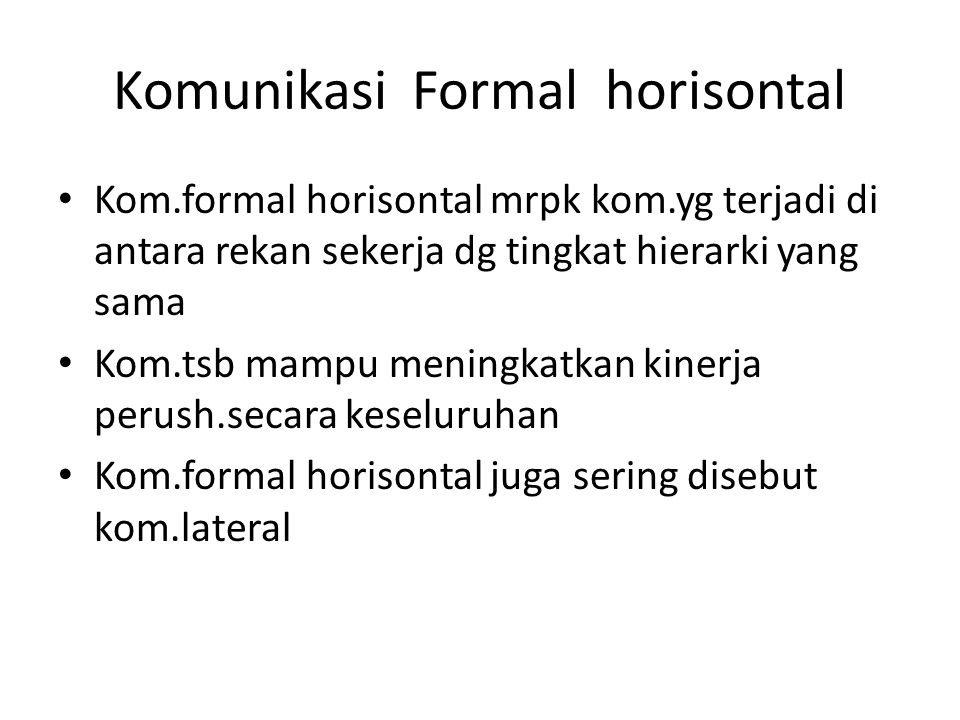 Komunikasi Formal horisontal