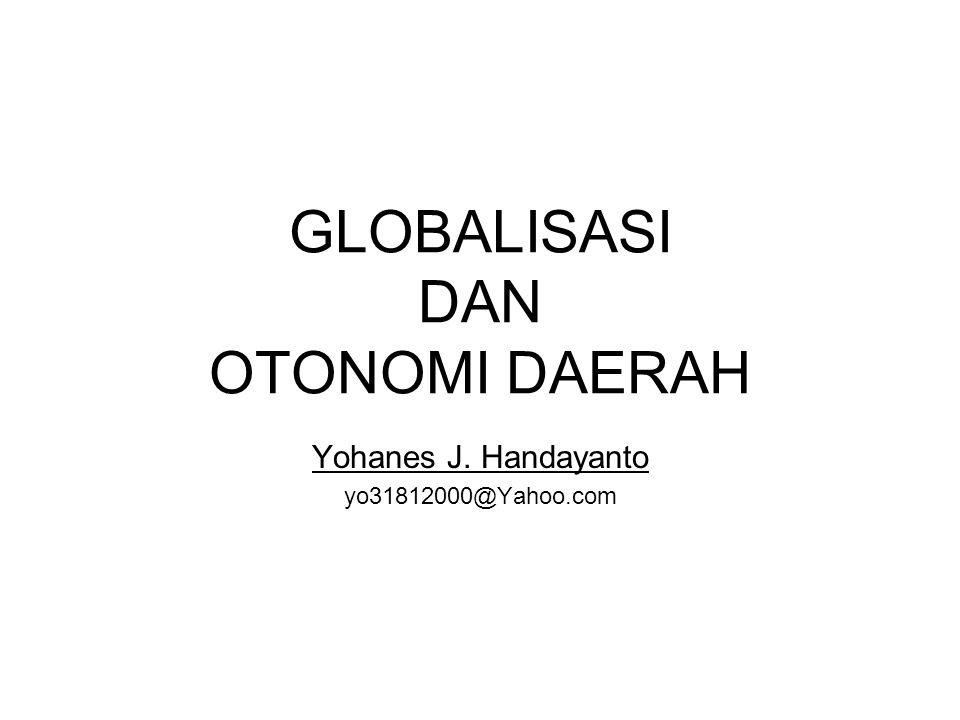 GLOBALISASI DAN OTONOMI DAERAH