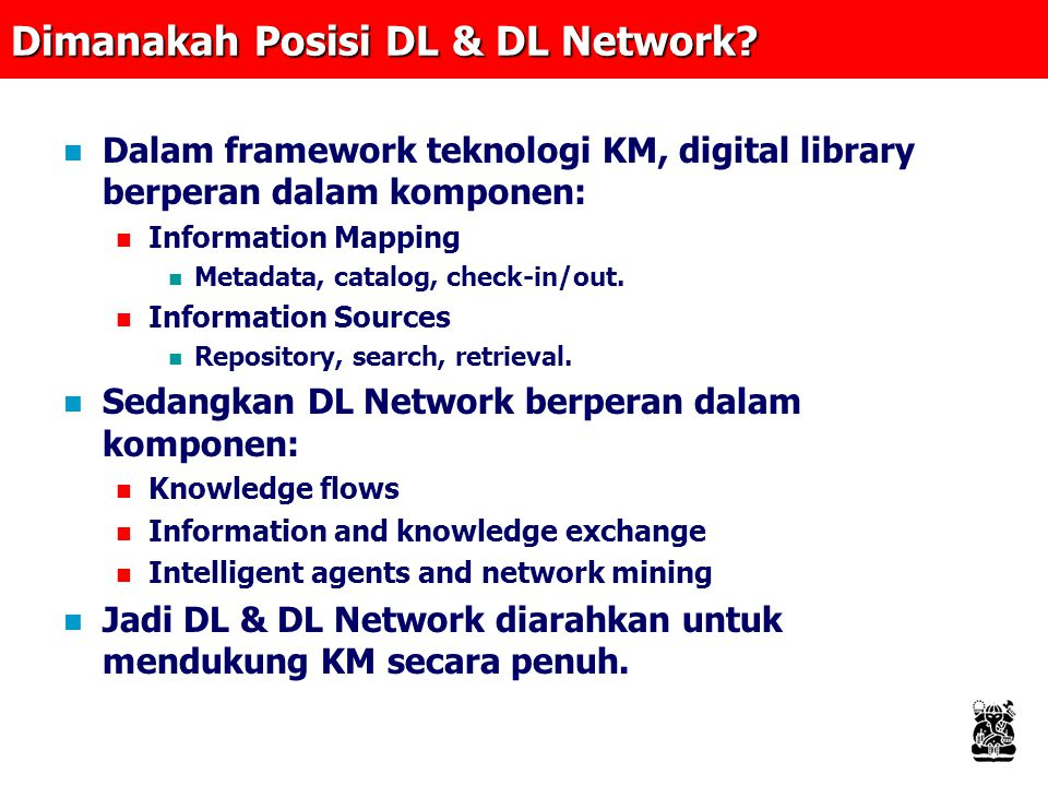 Dimanakah Posisi DL & DL Network