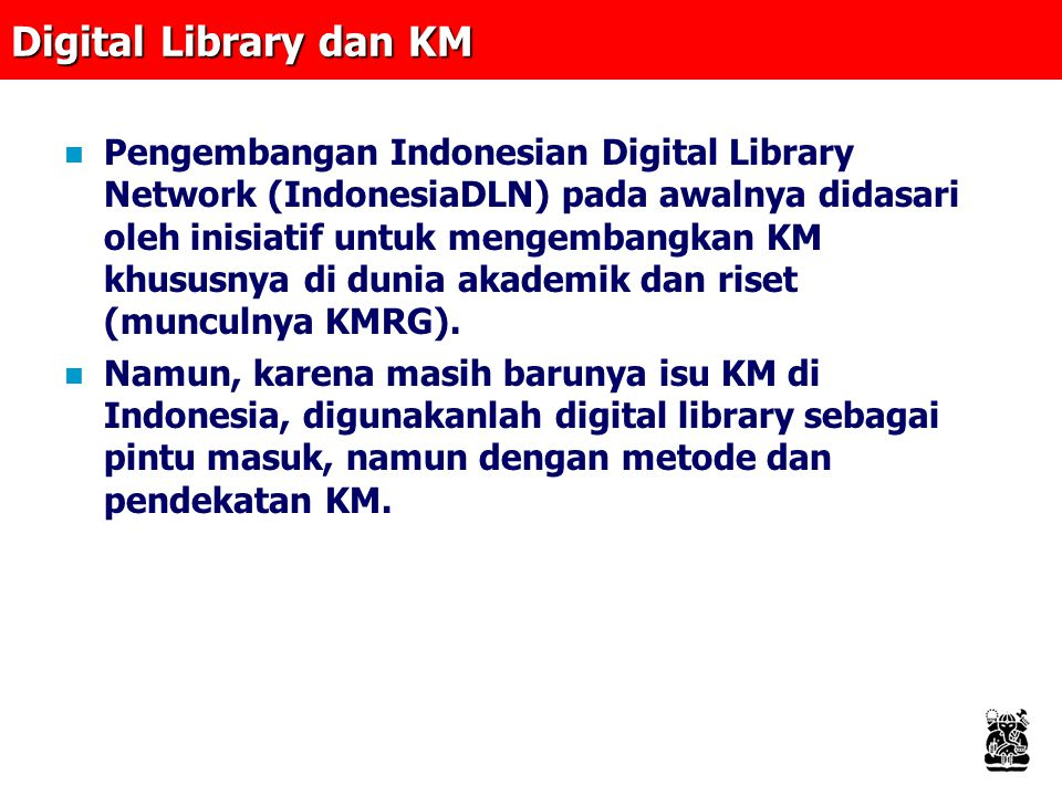 Digital Library dan KM