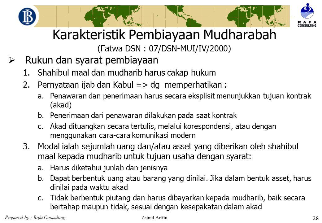 Karakteristik Pembiayaan Mudharabah (Fatwa DSN : 07/DSN-MUI/IV/2000)