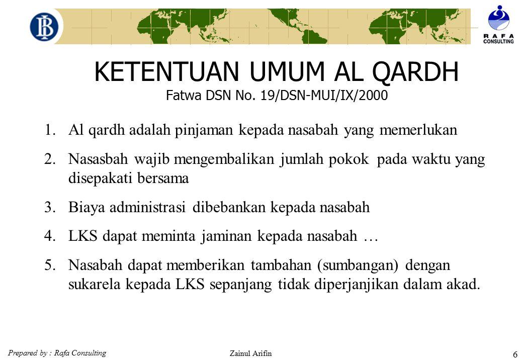 KETENTUAN UMUM AL QARDH Fatwa DSN No. 19/DSN-MUI/IX/2000