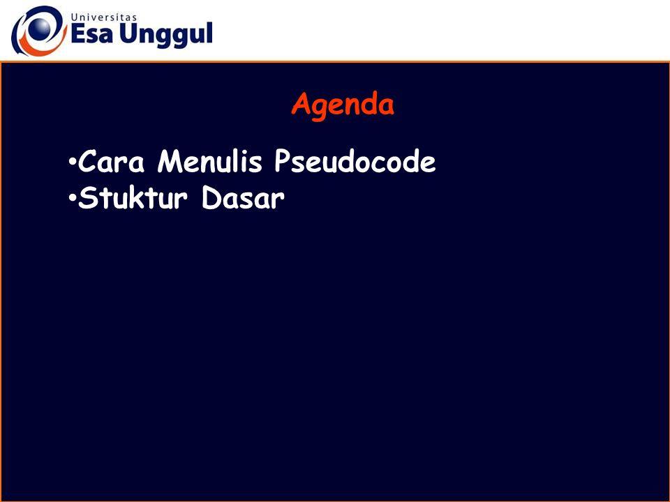 Agenda Cara Menulis Pseudocode Stuktur Dasar