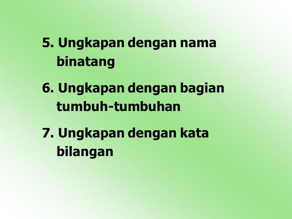 5. Ungkapan dengan nama binatang