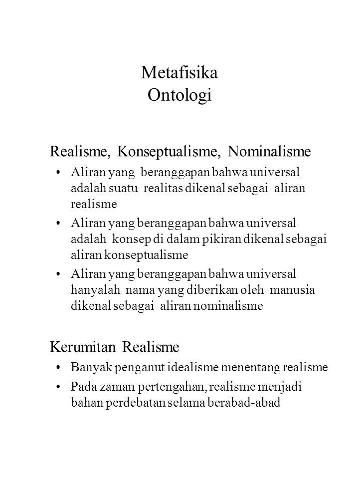 Metafisika Ontologi Realisme, Konseptualisme, Nominalisme